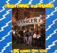 4 Big Guitars From Texas - Trash Twang And Thunder (Fiend 40)